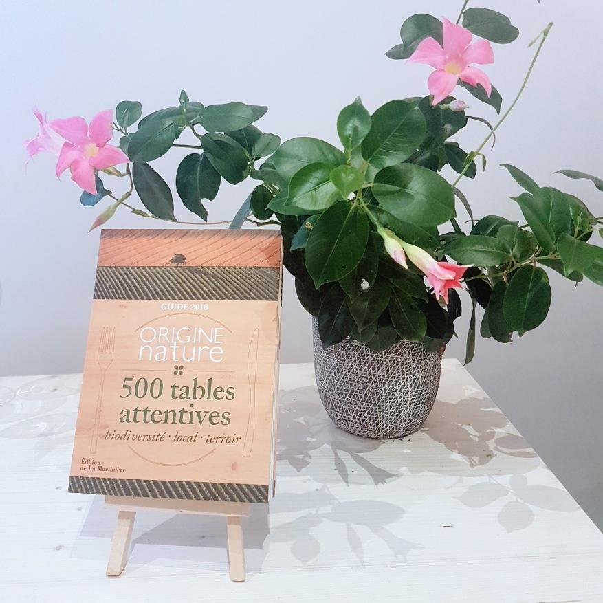 Guide 2018 Origine Nature 500 Tables attentives ©biboucheetbibouchon